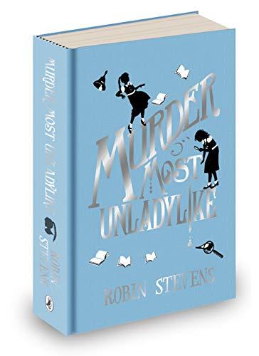 Murder Most Unladylike: Special Signed Hardback Edition