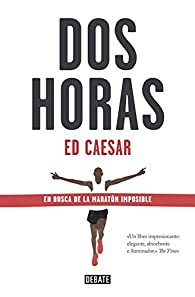 Dos horas par Ed Caesar