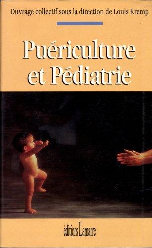 Puériculture et pédiatrie par Kremp l