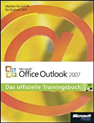 Microsoft Office Outlook 2007 - Das offizielle Trainingsbuch