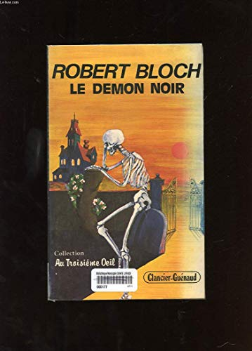 Le Démon noir : Nouvelles inédites par Robert Bloch, Gérard de Chergé, Jean-Paul Gratias, François Truchaud, Henry Fagne