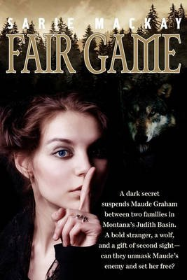 [(Fair Game)] [By (author) Sarie MacKay] published on (July, 2010)