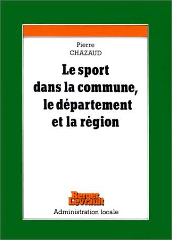 Les Sports dans la commune, le département et la région