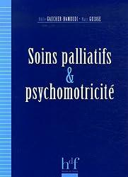 Soins palliatifs et psychomotricité