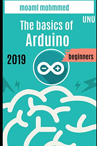 Arduino programming For beginners: programming Arduino From 0 to Professionalism