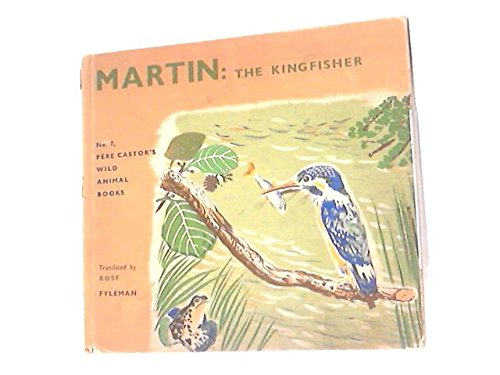 Martin the Kingfisher No. 7