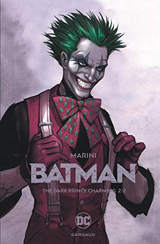 Batman : The dark prince charming (02) : Tome 2