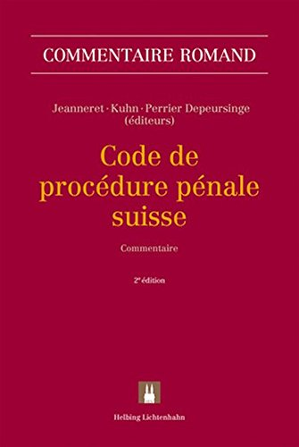 Code de procédure pénale suisse: CPP (Commentaire romand)