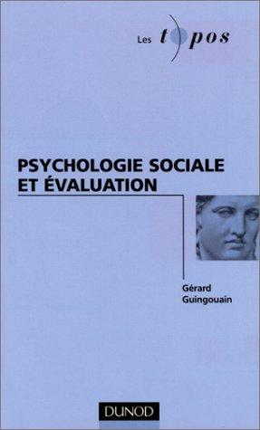 Psychologie sociale et évaluation par Gérard Guingouain