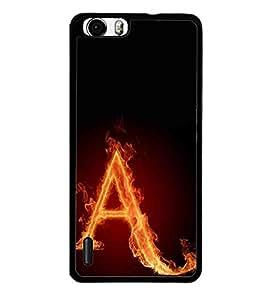 Hi-Me Designer Phone Back Case Cover Huawei Honor 6 ( Fiery Alphabet A Light Fire Blaze )