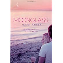 Moonglass by Jessi Kirby (2012-04-24)