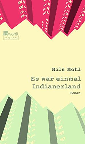 Preisvergleich Produktbild Es war einmal Indianerland (Stadtrand-Trilogie, Band 1)