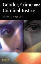 Gender, Crime and Criminal Justice by Sandra Walklate (2001-05-03)