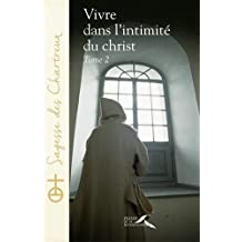 Vivre dans l'intimité du Christ - tome 2 (02)