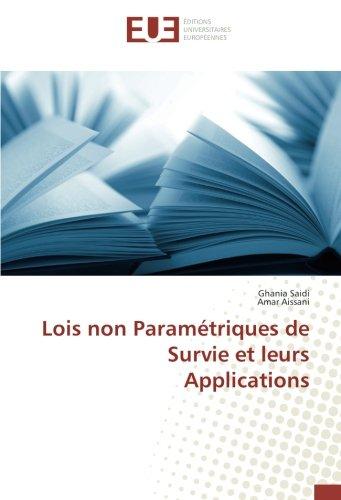 Lois non Parametriques de Survie et leurs Applications