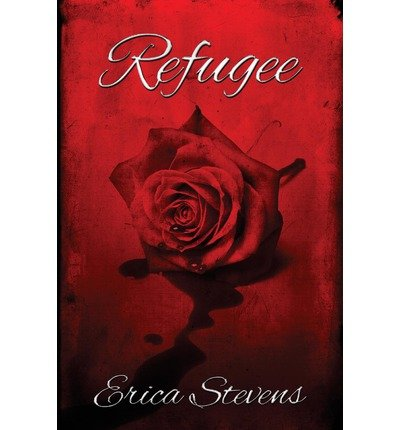 [ Refugee Stevens, Erica ( Author ) ] { Paperback } 2012