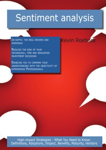 Sentiment Analysis: High-impact Strategies - What You Need to Know: Definitions, Adoptions, Impact, Benefits, Maturity, Vendors (Paperback)-cover