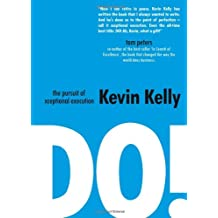 DO!: The pursuit of xceptional execution