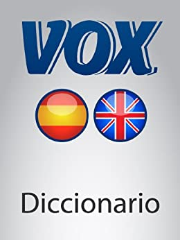 Diccionario Advanced Español-Inglés VOX (VOX dictionaries) de [Paragon Software Group]