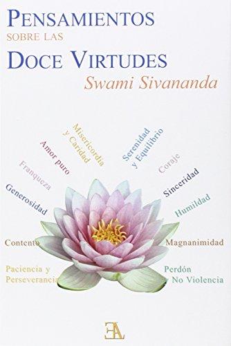 Pensamiento Sobre Las Doce Virtudes (SWAMI SIVANANDA)