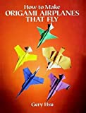 How to Make Origami Airplanes That Fly price comparison at Flipkart, Amazon, Crossword, Uread, Bookadda, Landmark, Homeshop18