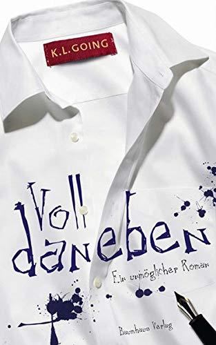 Voll daneben: Ein unmöglicher Roman (Baumhaus Verlag)