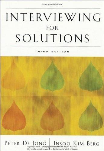 Interviewing for Solutions by De Jong, Peter Published by Cengage Learning 3rd (third) edition (2007) Paperback