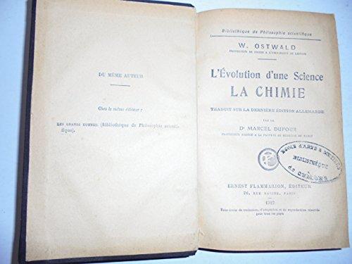 L'évolution d'une science: la chimie par Ostwald W.