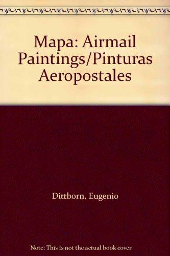 Mapa: Airmail Paintings - Eugenio Dittborn