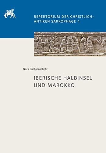 Iberische Halbinsel und Marokko (Repertorium der christlich-antiken Sarkophage, Band 4) Antike Keramik