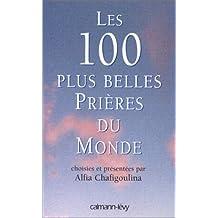 Les 100 plus belles prières du monde