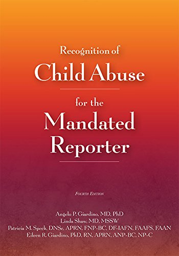 Recognition Of Child Abuse For The Mandated Reporter 4e por Angelo P. Giardino epub