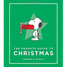 The Peanuts Guide to Christmas (Peanuts Guide to Life)