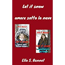 Let it snow - amore sotto la neve