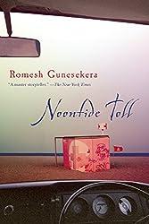 Noontide Toll: Stories by Romesh Gunesekera (2014-09-16)