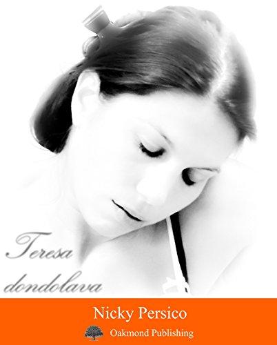 scaricare ebook gratis Teresa dondolava: Racconto di luce e ombre (Racconti Oakmond Vol. 25) PDF Epub