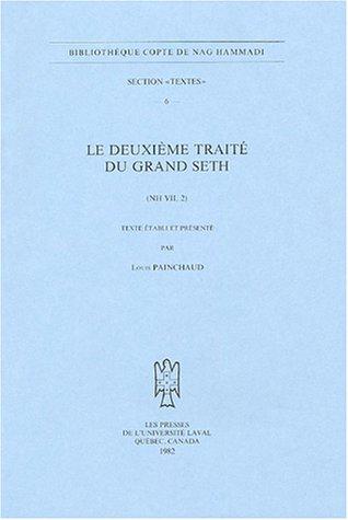 Le deuxième traité du grand Seth : (NH VII, 2)