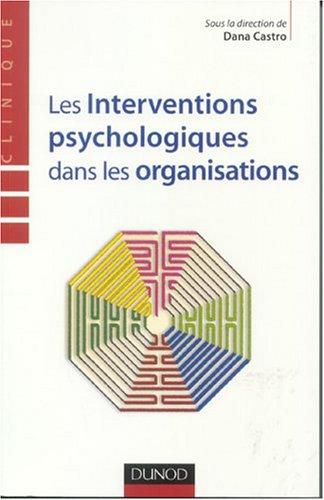 Les interventions psychologiques dans les organisations par Castro