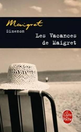 Les Vacances De Maigret (Ldp Simenon)
