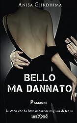 Bello ma dannato - Passione: Volume 2
