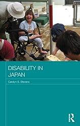 Disability in Japan (Japan Anthropology Workshop Series)