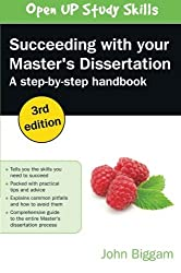 Succeeding With Your Master's Dissertation: A Step-By-Step Handbook by John Biggam (2014-12-01)