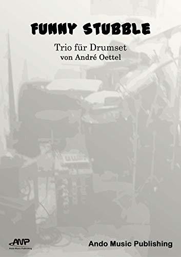 Funny Stubble: Trio für Drumset