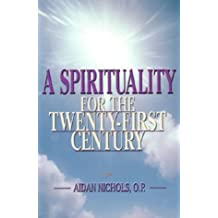 A Spirituality for the Twenty-first Century