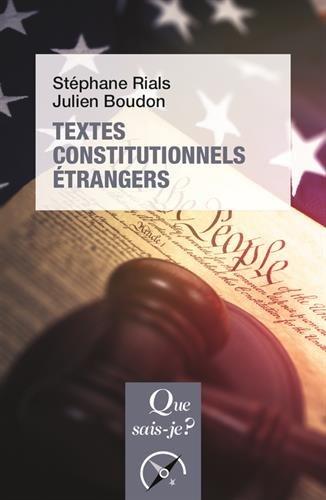 Textes constitutionnels étrangers par Stéphane Rials