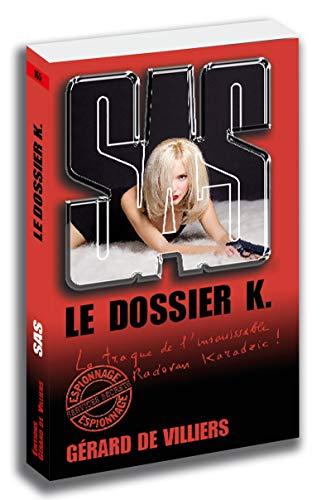 SAS 165 Le dossier K. par Gerard de Villiers