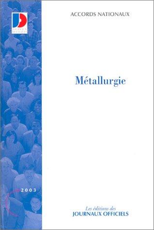 Accords nationaux de la metallurgie
