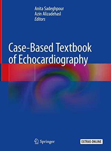 Case-based Textbook Of Echocardiography por Anita Sadeghpour epub