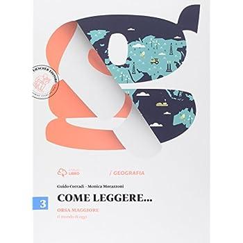 Come Leggere... Orsa Maggiore. Per La Scuola Media. Con E-Book. Con Espansione Online: 3