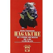 Hagakure-Libro Secreto De Los Samurais (Arca de Sabiduría)